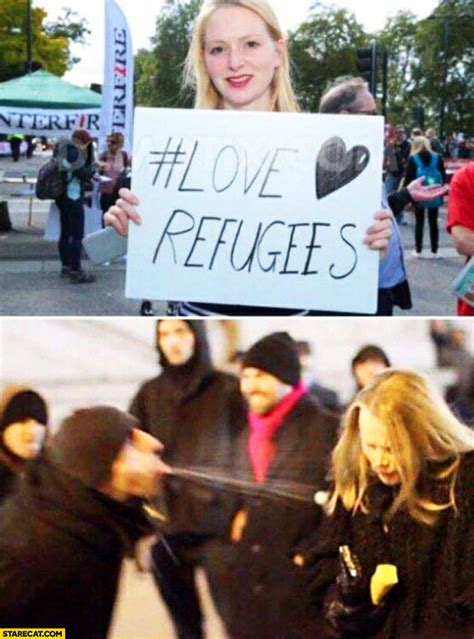Woman with sign love refugees being treated bad by them