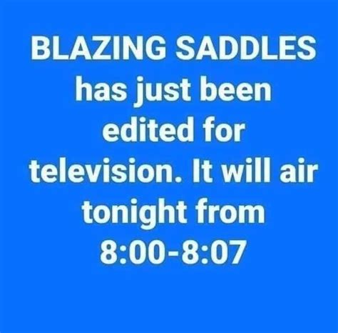 Blazing Saddles Has Just Been Edited For Television It